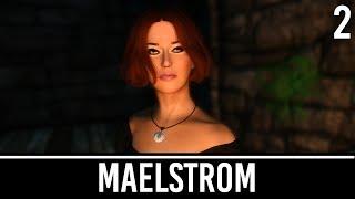 Skyrim Mods: Maelstrom - Part 2