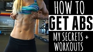 HOW TO GET ABS | My Secrets + Workouts