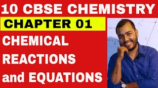 CHEMICAL REACTIONS And EQUATIONS CLASS 10 CBSE CHEMISTRY CHAPTER 1