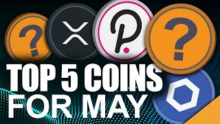 TOP 5 Coins for May 2021 (Best Crypto Month Yet)