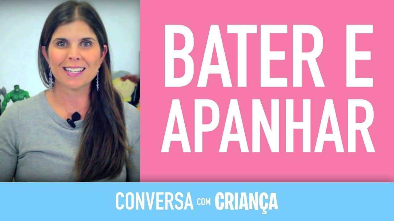Bater e Apanhar | Conversa com Criança | Psicóloga Infantil Daniella Freixo de Faria