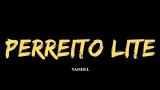 Yandel   Perreito Lite (Audio Official)