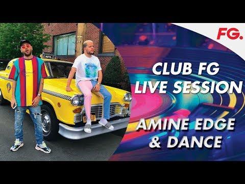 AMINE EDGE & DANCE   CLUB FG   LIVE DJ MIX   RADIO FG