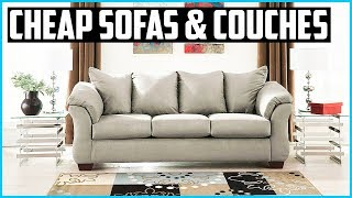 Top 5 Best Cheap Sofas & Couches For 2020