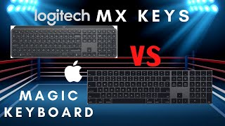 The Best Keyboard | Apple Magic Keyboard vs Logitech MX Keys
