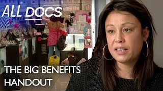 The Great British Benefits Handout (Season 2): Episode 1 | Full Documentary | Reel Truth