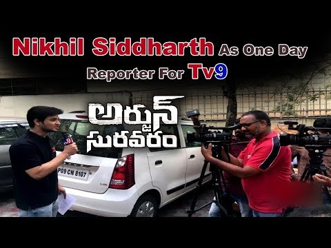 Nikhil Siddharth As One Day Reporter For TV9