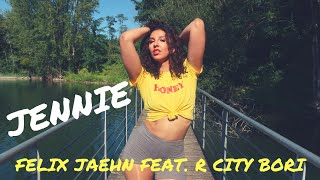Felix Jaehn - Jennie (feat. R. City, Bori) - AYA LEVEL CHOREO