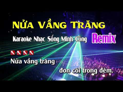 Nửa Vầng Trăng Karaoke Nhạc Sống Remix Hay Nhất - Dễ Hát Nhất
