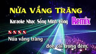 nua-vang-trang-karaoke-nhac-song-remix-hay-nhat-de-hat-nhat
