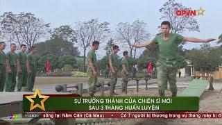 """Tân binh """"lột xác"""" sau 3 tháng huấn luyện"""