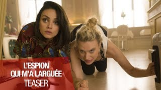 Trailer of L'espion qui m'a larguée (2018)