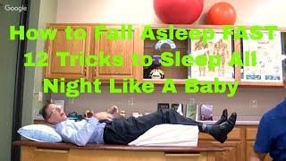 How to Fall Asleep FAST- 12 Tricks to Sleep All Night Like A Baby