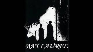 Bay Laurel  * Black Candles ( Demo )