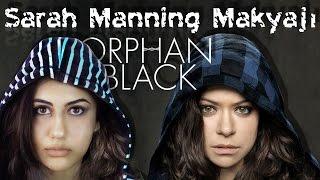 Orphan Black - Clone Club - Sarah Manning #Makyajı | Efsane Karakterler