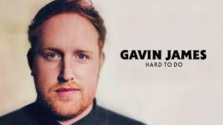 Gavin James - Hard To Do (Official Audio)