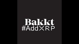 Ripple XRP Should Be Added To Bakkt Exchange