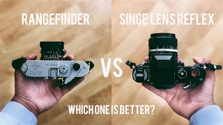 Rangefinder Vs SLR - Which One Is BETTER?