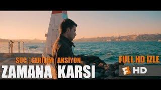 Gambar cover ZAMANA KARŞI -Suç | Gerilim | Aksiyon Filmi - 1080p Full HD izle (2018)