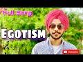 Egotism (Full Song) | Harman Mann | DreamBoy | Navv Mann | Latest Punjabi Songs 2019