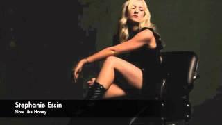 Stephanie Essin: Slow Like Honey- Original Song