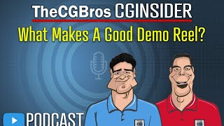"""The CGInsider Podcast #2112: """"What Makes A Good Demo"""" by TheCGBros"""
