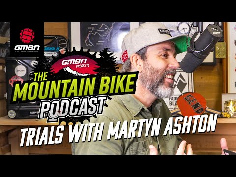 Should Trials Riding Be Compulsory? With Martyn Ashton | The GMBN Podcast Ep. 27