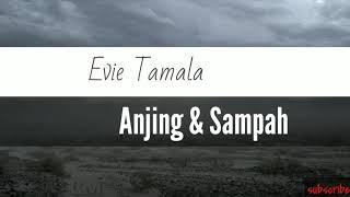 Download lagu Evie Tamala Anjing Sampah Mp3