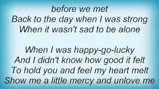 Julie Roberts - Unlove Me Lyrics