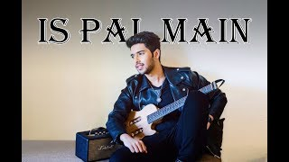 Is Pal Mein - Lyric Video | Arman Malik | Ammal Malik - YouTube