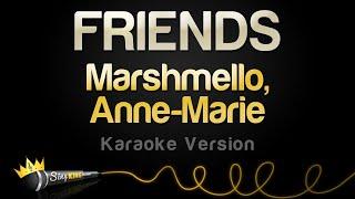 Marshmello Anne Marie – FRIENDS (Karaoke Version)
