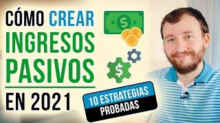 Video: Cómo Crear Ingresos Pasivos En 2020 (10 Estrategias Probadas)