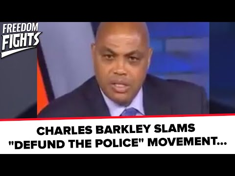 "CHARLES BARKLEY SLAMS ""DEFUND THE POLICE"" MOVEMENT…"