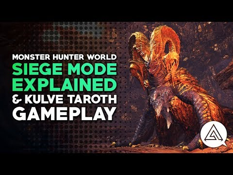 Kulve Taroth Gameplay & Siege Mode Explained | Monster Hunter World