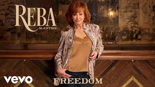 Reba McEntire Freedom