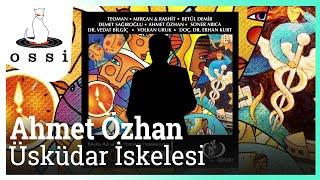 Ahmet Özhan / Üsküdar İskelesi