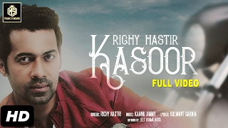 Kasoor | Full Video | Richy Hastir | Kannu Jimmy | Valentine Romantic Song | Music & Sound