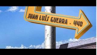 Juan Luis Guerra  - Todo Tiene Su Hora