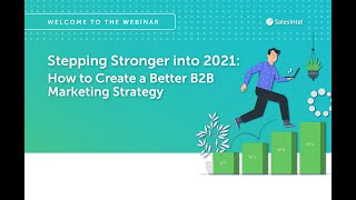 How to Create a Better B2B Marketing Strategy 2021