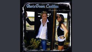 BrokeDown Cadillac - Love on the Run