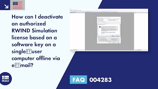 FAQ 004283 | How can I deactivate an authorized RWIND Simulation license based on a software key ...