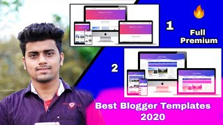 2 Best Blogger Templates Of 2020 | Fully Responsive Premium Blogger Template