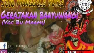 (Lagu Jaranan)  GERAJAKAN BANYUWANGI Voc Bu MARMI - JOYO MANGGOLO PUTRO 2019