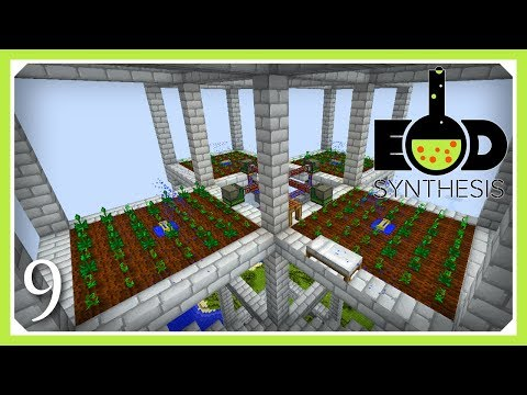 EOD Synthesis Modpack | Inferium Farm Powered Thingies Crop Farm | E09 (Modded Minecraft 1.12)