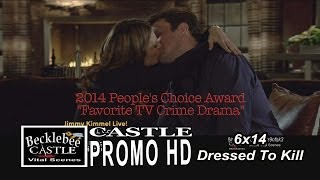 "Castle 6x14  Promo ""Dressed To Kill"" (HD) Caskett Kiss &  People's Choice Awards Mention"