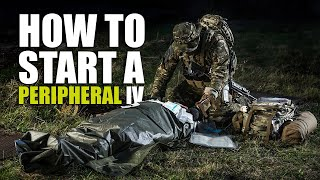 Combat Medic Essentials │ Part 5: Peripheral IV