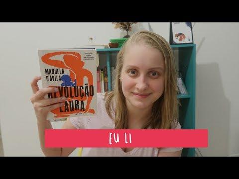 REVOLUÇÃO LAURA | Livros e mais #239