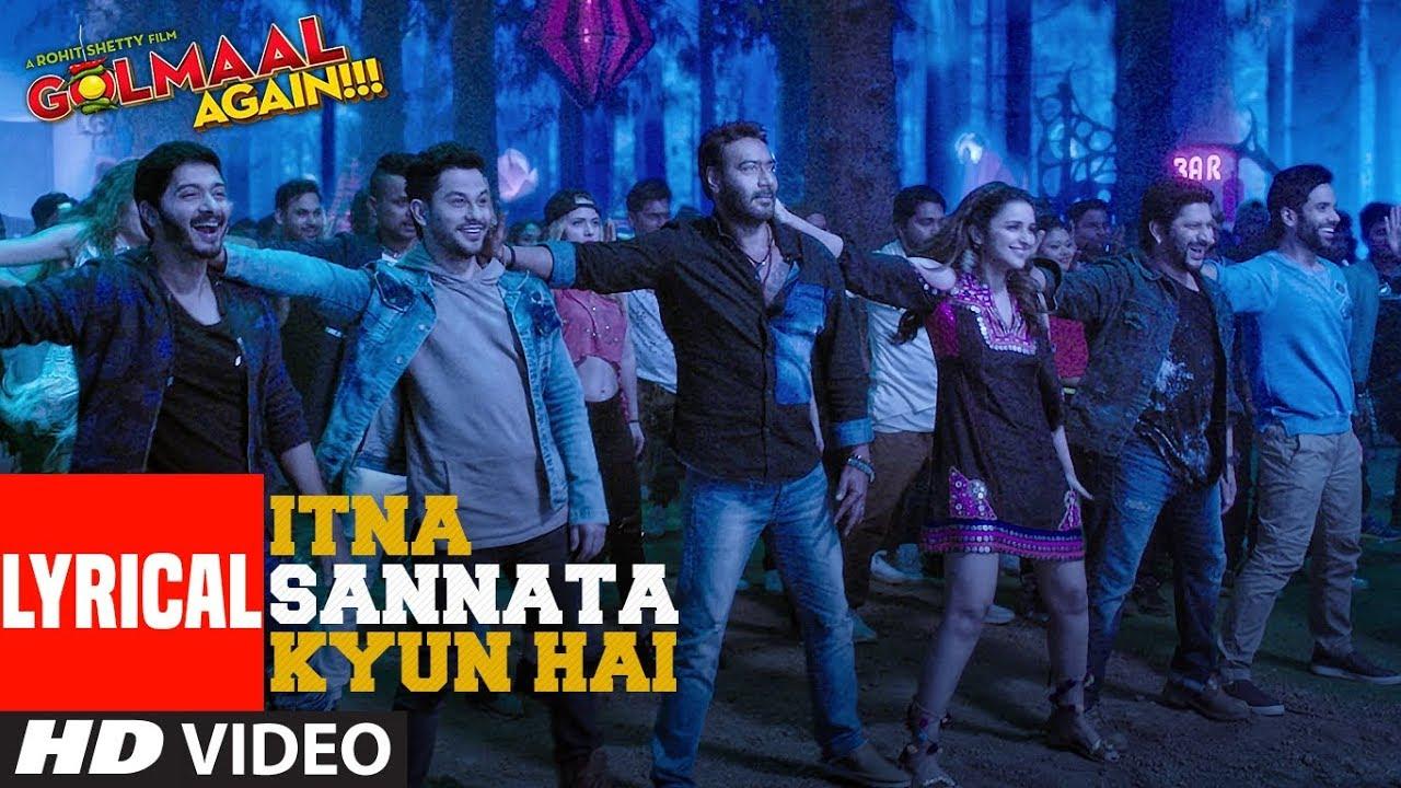 Itna Sannata Kyun Hai Lyrical Video Song | Golmaal Again | Lijo-Dj Chetas  downoad full Hd Video