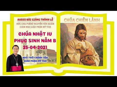 Đức Cha Phêrô suy niệm CN IV PS B: CHÚA CHIÊN LÀNH