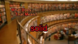 Gambar cover What does solid mean?